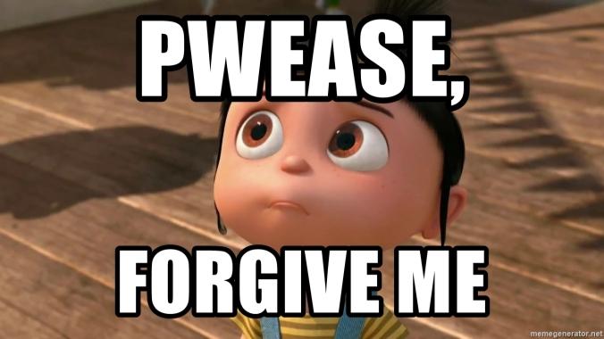pwease-forgive-me